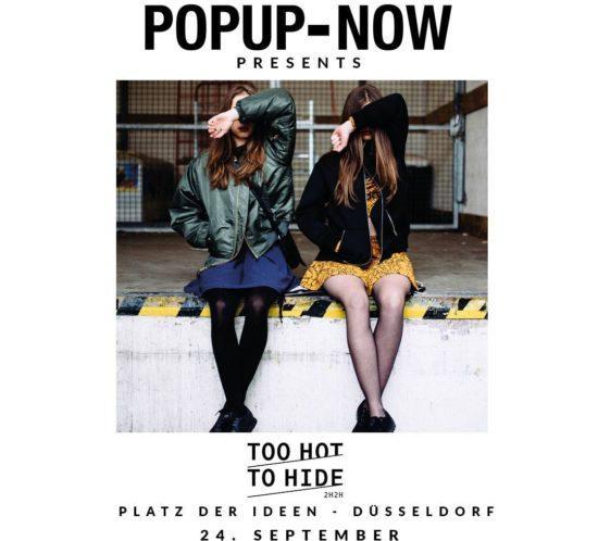 Too Hot To Hide, Messe, Düsseldorf, POPUP-NOW
